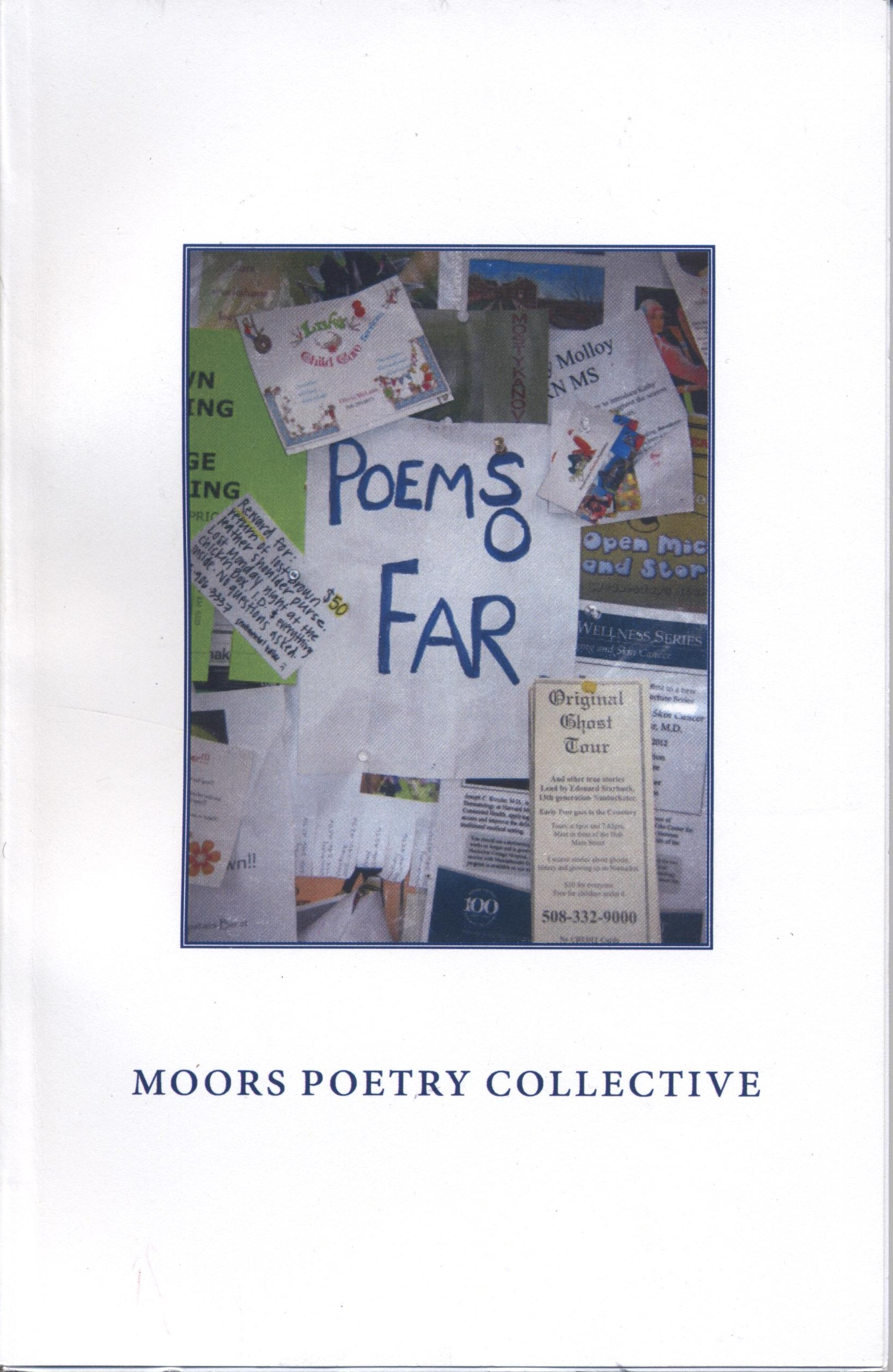 Poems So Far by the Moors Poetry Collective